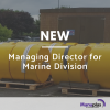 New Managing Director to lead Marine Division